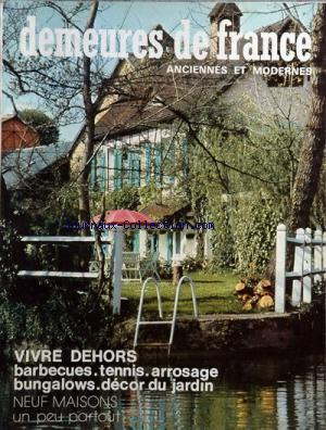 DEMEURES DE FRANCE no:46 - 47 01/07/1973
