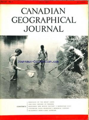 CANADIAN GEOGRAPHICAL JOURNAL no:1 01/07/1957