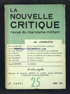 NOUVELLE CRITIQUE (LA) no:25 01/04/1951