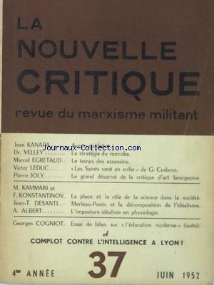 NOUVELLE CRITIQUE (LA) no:37 01/06/1952