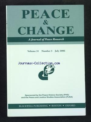 PEACE AND CHANGE no:31 -3 01/07/2006