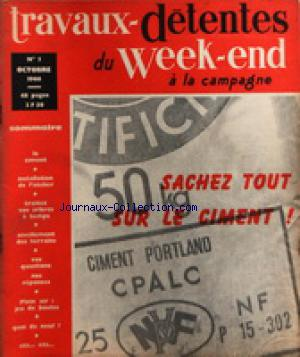 TRAVAUX DETENTES DU WEEK END A LA CAMPAGNE no:1 01/10/1966