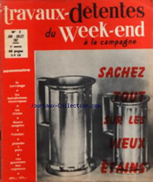 TRAVAUX DETENTES DU WEEK END A LA CAMPAGNE no:5 01/06/1967