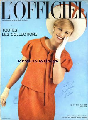 OFFICIEL DE LA COUTURE ET DE LA MODE PARIS (L') no:517/518 01/04/1965