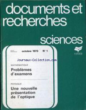 DOCUMENTS ET RECHERCHES SCIENCES no:1 01/10/1973