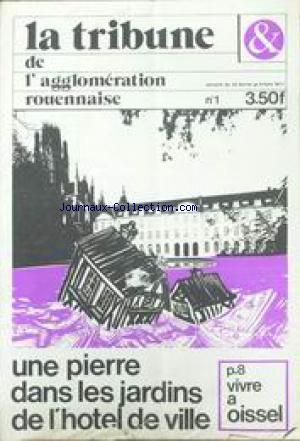 TRIBUNE DE L'AGGLOMERATION ROUENNAISE (LA) no:1 25/02/1977
