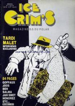 ICE CRIM'S MAGAZINE B.D. DU POLAR no:1 01/03/1984