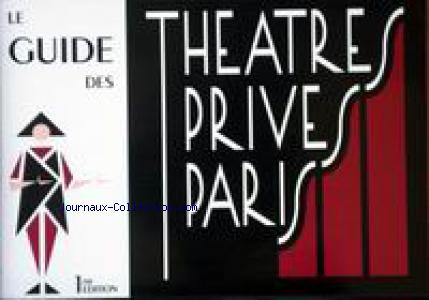 GUIDE DES THEATRES PRIVES PARIS (LE) no:1